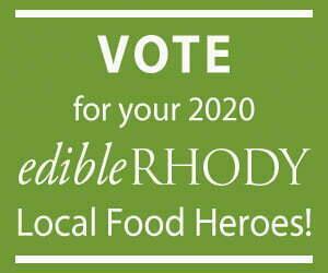 2020 Edible Rhody Local Food Hero Awards